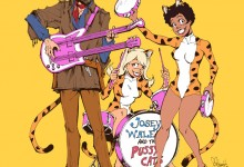 Josey Wales and The Pussycats